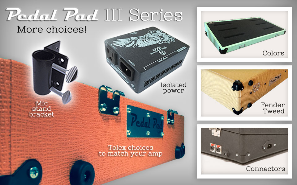 Pedal board: Pedal Pad III Features and Options